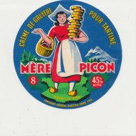 W 12  / ETIQUETTE  FROMAGE  - MERE PICON  CREME DE GRUYERE  8 PORTIONS - Käse
