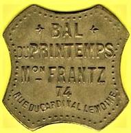 Jeton De Bal - FRANTZ - Paris - Monétaires / De Nécessité