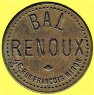 Jeton De Bal - RENOUX - Paris - Monétaires / De Nécessité