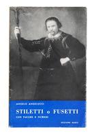 Militaria Angelucci Stiletti O Fusetti Con Tacche E Numeri 1865 Anastatica 1972 - Documenti