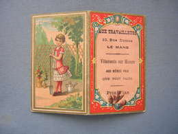 PUBLICITE - CHROMO - CALENDRIER 1887 - AUX TRAVAILLEURS - LE MANS - Pubblicitari