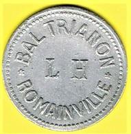 Jeton De Bal - BAL TRIANON L.H . Romainville - Monétaires / De Nécessité