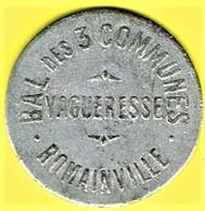 Jeton De Bal - VAGUERESSE à  ROMAINVILLE - Monétaires / De Nécessité