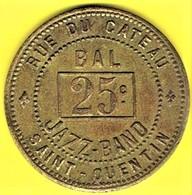 Jeton De Bal - AU TERMINUS DE CAMBRESIS à SAINT-QUENTIN - Monétaires / De Nécessité