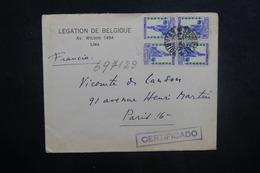 PEROU - Enveloppe De La Légation De Belgique à Lima Pour Paris En Recommandé , Affranchissement Plaisant - L 37759 - Pérou