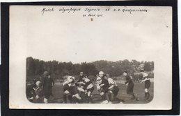 83 LA SEYNE SUR MER CARTE PHOTO MATCH OLYMPIQUE SEYNOIS ET U.S.GADZARIENNE LE 28/01/1912 - La Seyne-sur-Mer
