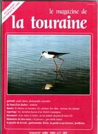 LE MAGAZINE DE LA TOURAINE N°7 - Centre - Val De Loire