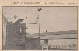 CPA (59) TOURCOING 1906 Exposition Cirque Circus Cirk Cycliste Plongeur Vélo Bicyclette Cycling Radsport (2 Scans) - Zirkus