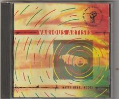 CD  Various Artists Natty Rebel Roots  Edit: Virgin Front Line  Etat: TTB Port 110 GR - Reggae