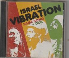 CD   REGGEA  ISRAEL VIBRATION  Same Song Dub   Etat: TTB Port 110 GR - Reggae