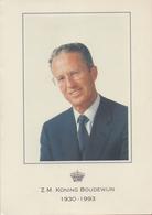 Aandenken Aan Zijne Majesteit BOUDEWIJN I, Koning Der Belgen. ° Brussel 7/09/1930 - + Motril (Spanje) 31/07/1993. - Royal Families