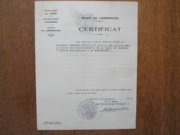 MAIRIE DE LANDRECIES CERTIFICAT DU 2 OCTOBRE 1941 MONSIEUR LECLERC TRICOT N'A JAMAIS ETE INSCRIT SUR LA LISTE DES BENEFI - Historical Documents