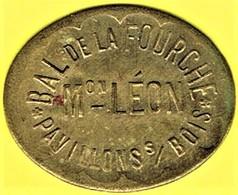 Jeton De Bal - LEON à PAVILLONS S/BOIS (93) - Monétaires / De Nécessité