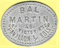 Jeton De Bal - MARTIN à PAVILLONS S/BOIS (93) - Monétaires / De Nécessité