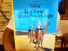 El Cranc De Les Pinces D'or Tintin Herge - Tintin