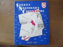 SPORTS NAUTIQUES CAUDRESIENS 1953-54 REVUE - Natation