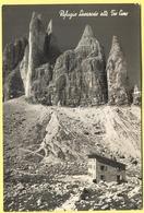 ITALIA - ITALY - ITALIE - 1957 - 20 Siracusana - Dolomiti, Rifugio Lavaredo Alle Tre Cime - Viaggiata Da Auronzo Per Mas - Italia