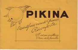 Buvard De Collection  PIKINA Apéritif Aux Vins De France  Circa : 1955   Format : 20,9 X 15,1 Cm Buvard Légèrement Taché - Liqueur & Bière