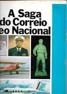 A Saga Do Correio Aéreo Nacional (poste Aérienne Brésilienne) - (BE+) - Cultura
