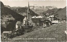 W4112 Livinallongo Del Col Di Lana (Belluno) - Panorama Del Gruppo Sella / Viaggiata 1949 - Italia