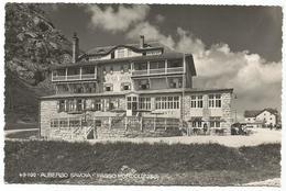 W4113 Passo Pordoi (Belluno Trento) - Albergo Savoia / Viaggiata 1949 - Italia