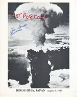AUTOGRAPHED  PHOTO   HIROSHIMA  BOMBARDIER  ATOMIC  BOMB - Autographs