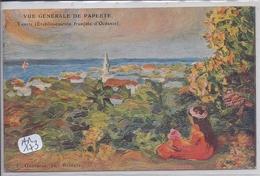 TAHITI- PAPEETE- VUE GENERALE- TABLEAU - Polynésie Française