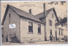 CHAUMEIL- LA MAIRIE- LES ECOLES - Autres Communes