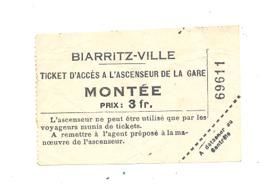 BIARRITZ - VILLE - Ticket D'accès à L'ascenseur De La Gare - Chemins De Fer, Train,... (b257) - Chemins De Fer