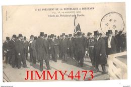 CPA - Visite Du Président Loubet Aux Docks En Septembre 1910 à BORDEAUX 33 Gironde - Cliché Sepem - Bordeaux