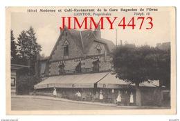 CPA - Hôtel Moderne Et Café-Restaurant De La Gare Bien Animé - Bagnoles De L'Orne 61 Orne - Photo L. Chevrinais Mayenne - Bagnoles De L'Orne