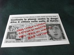 LOTTA CONTRO LA DROGA ARTICOLO GIORNALE SULLA MANIFESTAZIONE SVOLTA A BAZZANO EMILIA ROMAGNA PER LE VITTIME DEL 1982 - Modena
