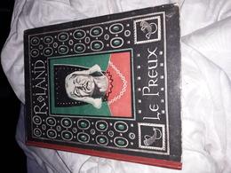 Roland Le Preux Illustres Par Roger Ed Plumon - Livres, BD, Revues