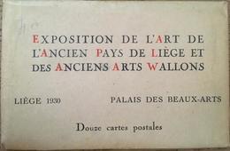 12 CPA Dans Pochette, Exposition De L'Art De L'AncienPays De Liège Et Des Anciens Arts Wallons, Liège 1930 - Liege