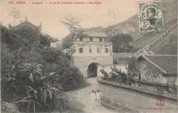 INDOCHINE - TONKIN - LANGSON - La Porte Frontière Chinoise à Nan-Quan - Vietnam
