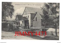CPA - Moulin Du Cardonnoy - AUMALE ( S.-Inf. ) 76 Seine Maritime - Edit. Arnould à Aumale - Aumale