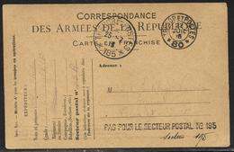 Griffe Pas Pour Le Secteur Postale N°185 Et Tàd 25.7.1916 / CP FM Officielle Obl. Tàd Trésor Et Postes 80 Le 22.7.1916 - Marcophilie (Lettres)