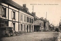 BRETEUIL ( 27 ) - Rue Du Docteur Brière - Breteuil
