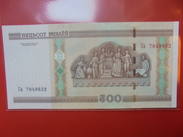 BELARUS 500 ROUBLES 2000 PEU CIRCULER/NEUF - Belarus