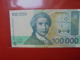 CROATIE 100.000 DINARA 1993 PEU CIRCULER/NEUF - Croacia