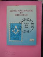 FRANC-MACONNERIE ET PHILATELIE JL. JOING 1986 - 214p. - Livres, BD, Revues