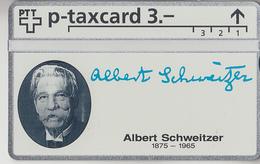 SUISSE - PHONE CARD - TAXCARD-PRIVÉE ***  ALBERT SCHWEITZER *** - Schweiz