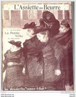 L'ASSIETTE AU BEURRE-1903-134-AU PAYS NOIR : LA PETITE VILLE................DELANNOY - Livres, BD, Revues