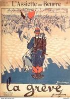 L'ASSIETTE AU BEURRE-1905-214-LA GREVE-GRANDJOUAN - Livres, BD, Revues