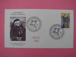 Enveloppe 1er Jour SPM/Saint Pierre Et Miquelon FDC N°784 SOEUR CESARINE Oblitération 06.09.1995 - St.Pierre Et Miquelon