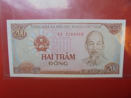VIETNAM 200 DÔNG 1987 PEU CIRCULER/NEUF - Vietnam