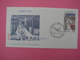 Enveloppe 1er Jour SPM/Saint Pierre Et Miquelon FDC N°704 NOEL 1993 Oblitération 13.12.1993 - St.Pierre Et Miquelon