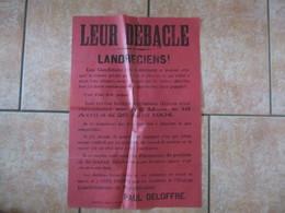 LANDRECIES AFFICHE ELECTORALE DE PAUL DELOFFRE 1904 LEUR DEBACLE LANDRECIENS! 60cm/42cm - Posters