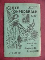 Carte Confédérale Syndicat CGT 1937 D'un Conducteur Du Métropolitain Paris RATP Fédération Des Moyens De Transports - Eisenbahnverkehr