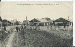 ORMOY-VILLERS - La Cité Du Chemin De Fer Du Nord - France